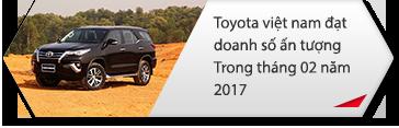 Toyota việt nam đạt doanh số ấn tượng trong tháng 02 năm 2017